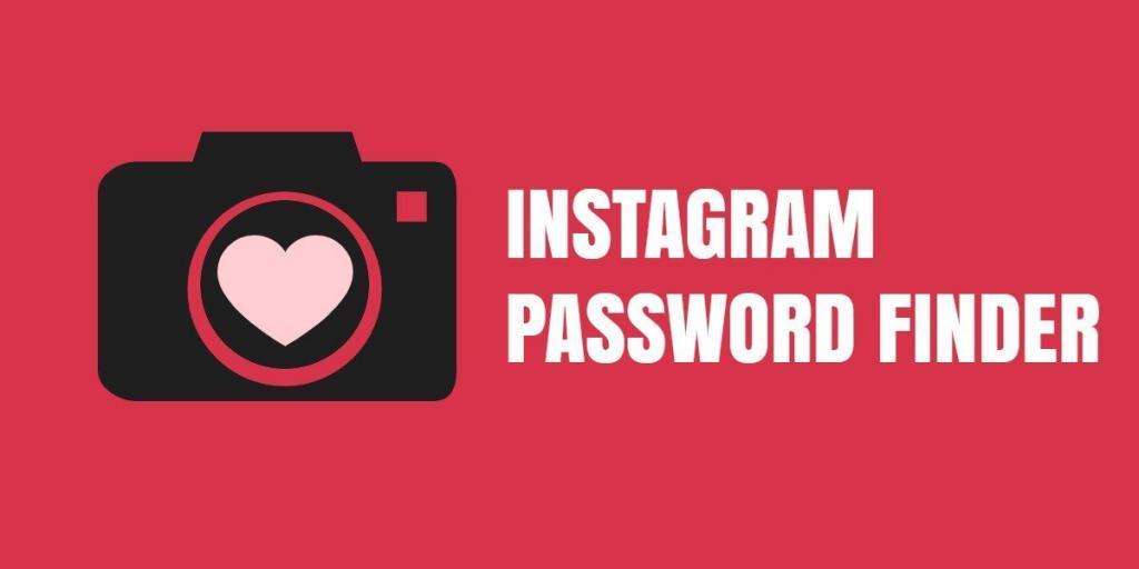 Top 10 Instagram Password Finder to Enable Hacking of an Instagram Account